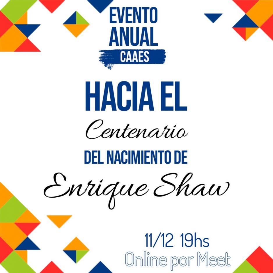"""EVENTO ANUAL CAAES """"HACIA EL CENTENARIO DEL NACIMIENTO DE ENRIQUE"""""""